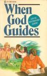 When God Guides (Living Testimonies Series) - Denis Lane