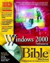 Windows® 2000 Professional Bible - Michael Desmond, Michael Meadhra, Blair Rampling