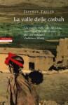 La valle delle casbah - Jeffrey Tayler, Maria Cristina Leardini