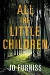 All the Little Children - Jo Furniss