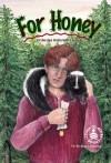 For Honey - Bonnie Highsmith Taylor