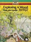 Exploring A Wood - Malcolm Saville
