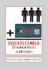 ShockDecember: 21 Horror Movies in 48 Hours! - Charles Roxburgh
