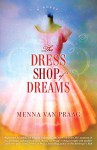 The Dress Shop of Dreams: A Novel - Menna Van Praag