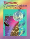 Telephone Communication in the Information Age - Roberta Mantus, Roberta Moore