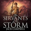 The Servants of the Storm: The Pillars of Reality, Book 5 - Jack Campbell, MacLeod Andrews, Audible Studios