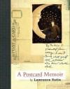 A Postcard Memoir - Lawrence Sutin
