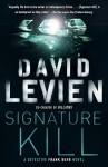 Signature Kill (Frank Behr) - David Levien