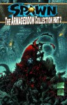 Spawn: The Armageddon Collection Part 2 - Todd McFarlane, David Hine, Philip Tan