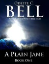 A Plain Jane - Odette C. Bell