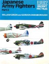 Japanese Army Fighters, Part 2 (WW2 Aircraft Fact Files) - William Green, Gordon Swanborough