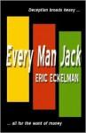 Every Man Jack - Eric L. Eckelman