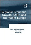 Regional Economic Growth, Sm Es And The Wider Europe - B. Fingleton