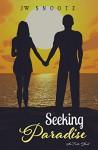 Seeking Paradise: A Paradise Series Prequel - Kari Ayasha, J.W. Snootz