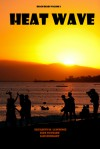 Heat Wave (Beach Reads, #2) - Elizabeth M. Lawrence, Jude Ouvrard, Jane Reinhart