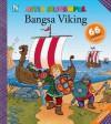 Asyik Menempel: Bangsa Viking - Gauthier Dosimont, Rini Nurul Badariah