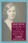 Research Is a Passion With Me - Margaret Morse Nice, Doris Huestis Speirs