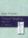 Classical Symphony, Op. 25, in Full Score (Dover Music Scores) - Sergei Prokofiev