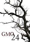 GMO 24- Infertile- A Tale Of Prepper Survival (GMO 24- A Tale Of Prepper Survival) - James Hunt
