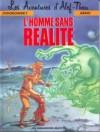 Les Aventures d'Alef-Thau, tome 6 : L'homme sans réalité - Alejandro Jodorowsky, Arno