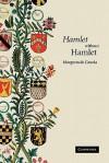 'Hamlet' without Hamlet - Margreta de Grazia