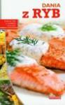Dobra kuchnia Dania z ryb - Czarkowska Iwona