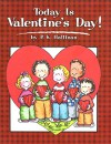 Today Is Valentine's Day! (Today Is--Holiday Series Book 5) - P.K. Hallinan