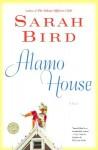 Alamo House: Women Without Men, Men Without Brains - Sarah Bird