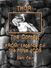 Thor: The Contest - Mark Cain