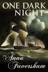 One Dark Night - Anna Faversham