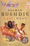 East, West - Salman Rushdie