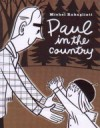 Paul in the Country - Michel Rabagliati