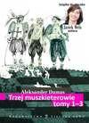 Trzej muszkieterowie, tom I-III - Aleksander Dumas