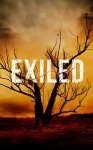 Exiled: No Borders- A Tale Of Prepper Survival (Exiled: A Tale Of Prepper Survival Book 2) - James Hunt