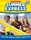 Summer Express Between Sixth and Seventh Grade - Frankie Long, Leland Graham, Scholastic Inc.