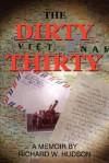The Dirty Thirty - Richard Hudson
