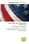 George Schaller - Frederic P. Miller, Agnes F. Vandome, John McBrewster