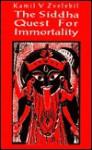 Siddha Quest For Immortality - Kamil V. Zvelebil