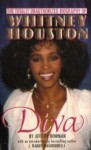 Diva : The Totally Unauthorized Biography of Whitney Houston - J. Randy Taraborrelli, Jeffery Bowman