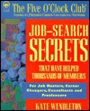 Job Search Secrets: That Have Helped Thousands of Members - Kate Wendleton