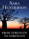 From Strength to Strength - Sara Henderson