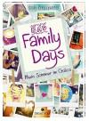Bad Family Days: Mein Sommer im Chaos - Silke Schellhammer