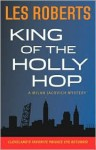 King Of The Holly Hop - Les Roberts