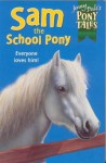 Sam the School Pony (Pony Tales) - Jenny Dale, Jan Francis