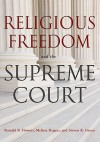 Religious Freedom and the Supreme Court - Ronald B. Flowers
