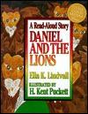 Daniel & the Lions - Ella K. Lindvall, H. Kent Puckett