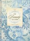 The Beauty Within: A Woman's Journal - Joanie Garborg, Jeff Franke, Lisa Franke