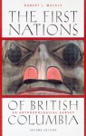The First Nations of British Columbia: An Anthropological Survey - Robert J. Muckle