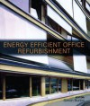 Energy-efficient Office Refurbishment: Designing for Comfort - Simon Burton