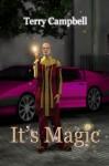 It's Magic - Daryn Cross, L.J. DeLeon, Terry Campbell